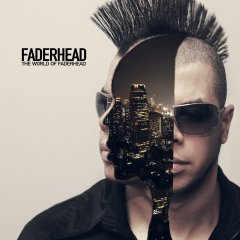 Рецензия: Faderhead - The World Of Faderhead (2012)