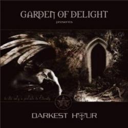 Garden of Delight - Darkest Hour (2007)