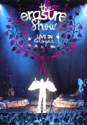 Erasure - The Erasure Show - Live in Cologne (2005)