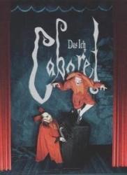 Das Ich - Cabaret (Limited Edition) 2006