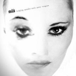 Milu - Longing Speaks with Many Tongues (2008)