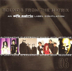 V/A - Sounds From The Matrix 06 (2007)