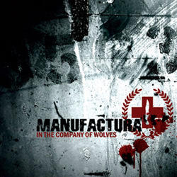Manufactura - In The Company Of Wolves (2007)