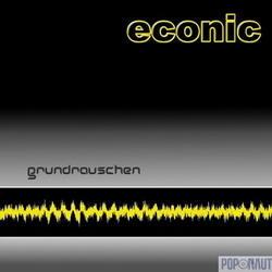 Econic - Grundrauschen 2008