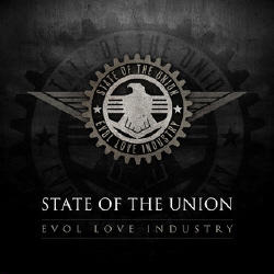 State Of The Union - Evol Love Industry (2008)