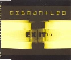 Dismantled - Dystopia (2002) & Exit (2003)