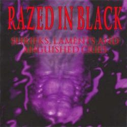 Razed In Black - Shrieks Laments and Anguished Cries (Deluxe Edition)