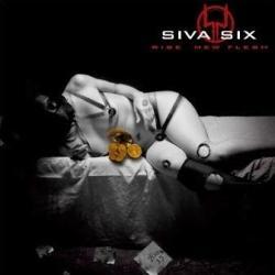 Siva Six - Rise New Flesh 2005