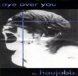 Haujobb - Eye Over You (1994)