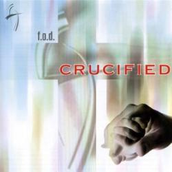 F.O.D. - Crucified (2004)