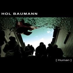 Hol Baumann - Human 2008