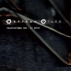 Carphax Files - Revolutions Vol.1: Dirt (2008)