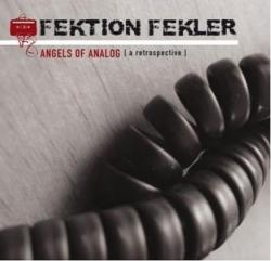 Fektion Fekler - Angels Of Analog (Ltd. Edition) (2007)