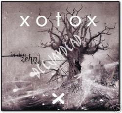 Xotox - In Den Zehn Morgen (Ltd. Box 2CD) 2008