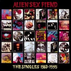 Alien Sex Fiend - The Singles 1983-1995 (1995)