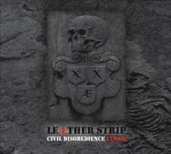 Leaether Strip - Civil Disobedience (3xCD) 2008