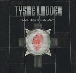Tyske Ludder - Scientific Technology (2008) EP