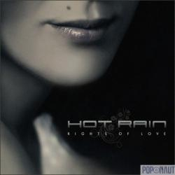 Hot Rain - Rights Of Love (2008)