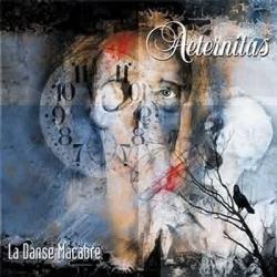 Aeternitas - 2004 - La Danse Macabre