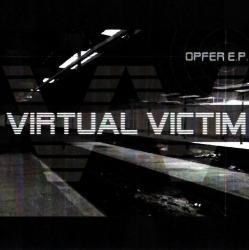 Virtual Victim - Opfer (EP)(2006)