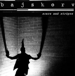 Bajskorv - Scars and Stripes [2007]
