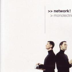 Network! - Monolectric (2008)