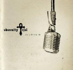 Obscenity Trial - Daydream (2007)