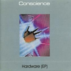 Conscience - Hardware (EP)(1998)