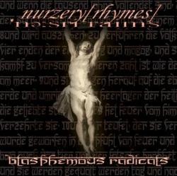 Nurzery [Rhymes] - Blasphemous Radicals (2008) EP