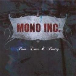 Mono Inc. - Pain, love & poetry (2008)