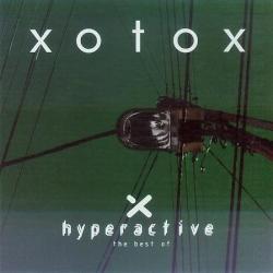 Xotox - Hyperactive (The Best Of) (2008)