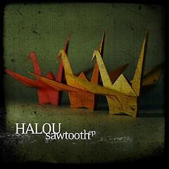Halou - Sawtooth EP 2008