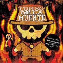 Combo De La Muerte - 2008 Tropical Steel