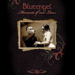 Blutengel - Moments Of Our Lives (CD+DVD) (2008)