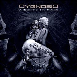 CygnosiC - A Deity In Pain [2009]