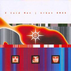 3 Cold Men - Urban RMXS (2005)