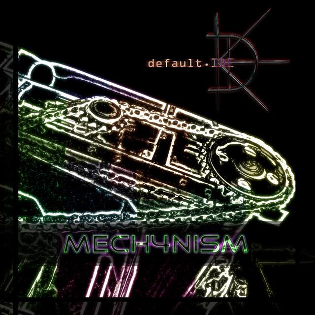 default.IDE - mech4niSm (2009)
