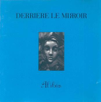 Derriere le miroir alibis 1993 synthema ru for Derriere le miroir