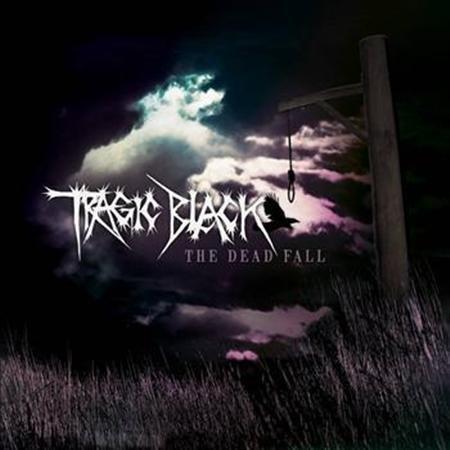 Tragic Black - The Dead Fall (Single) (2010)