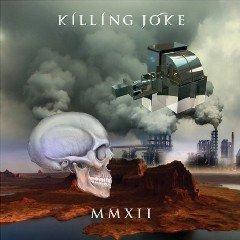 """MMXII"" - пятнадцатый альбом Killing Joke"