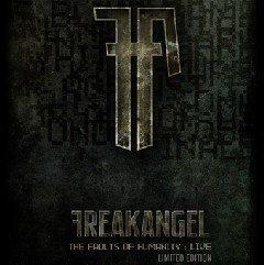 "Freakangel выпускают концертный DVD ""The Faults Of Humanity: Live"""