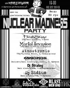 Отчёт: Nuclear Madness Party (2010)