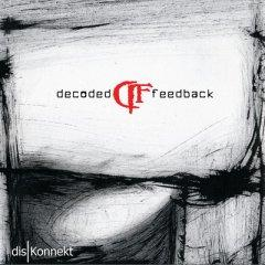Рецензия: Decoded Feedback - disKonnekt (2012)