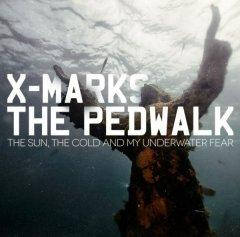 Рецензия: X-Marks The Pedwalk - The Sun, The Cold And My Underwater Fear (2012)