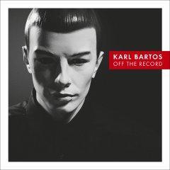 """Второй сольный альбом Karl Bartos """"Off The Record"""""""