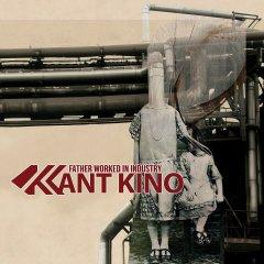 "Второй альбом ЕВМ-дуэта Kant Kino ""Father Worked In Industry"""