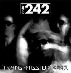 "Концертная пластинка Front 242 ""Transmission SE91"""