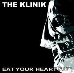 """Eat Your Heart Out"" - новый альбом легендарных The Klinik"