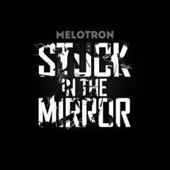 """Stuck In The Mirror"" - долгожданный новый мини-альбом Melotron"