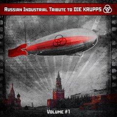 Russian Industrial Tribute To Die Krupps